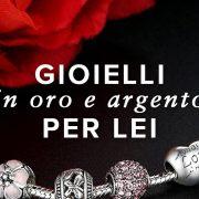 Migliori gioielli per donna - Bracciali, orecchini e anelli per lei