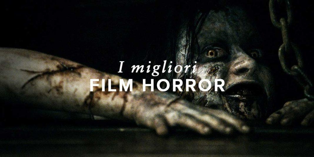 I Migliori Film Horror...