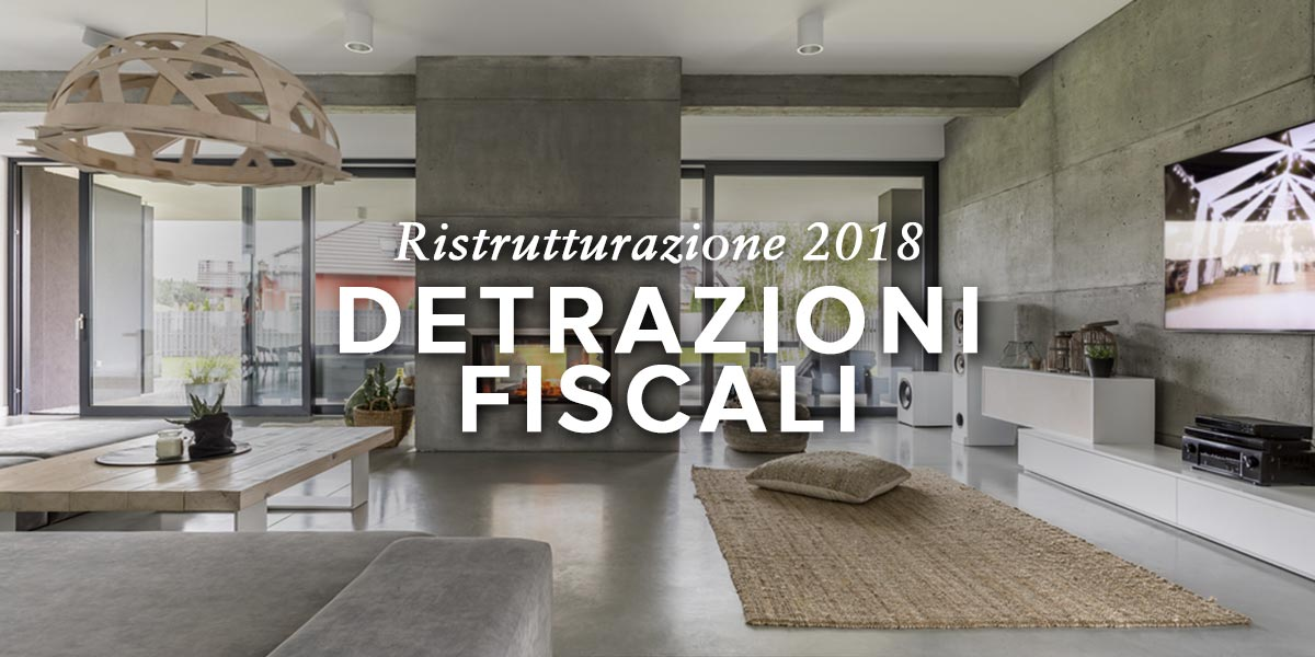 Detrazioni fiscali ristrutturazione 2018 ecobonus e - Lavori in casa detrazioni ...