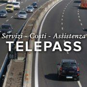 Guida Telepass: Servizi, Costi e Assistenza | Dal Family al Pay, al Business