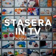 Stasera in TV: Guida ai Programmi in Italiano. Film, Partite e Serie TV